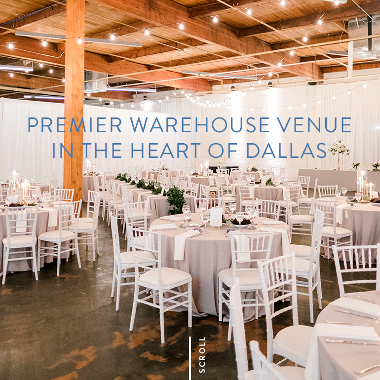Premier Warehouse Venue in the Heart of Dallas